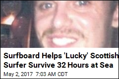 Surfboard Helps 'Lucky' Scottish Surfer Survive 32 Hours at Sea