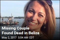 Missing Couple Found Dead in Belize