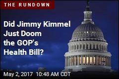 Did Jimmy Kimmel Just Doom the GOP's Health Bill?