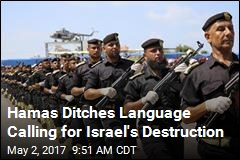 Hamas Ditches Language Calling for Israel's Destruction