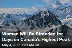 Climber Will Be Stranded for Days on Canada's Highest Peak