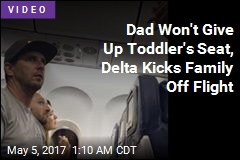 Dad Won't Give Up Toddler's Seat, Delta Kicks Family Off Flight