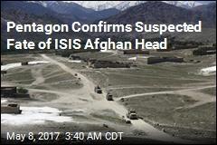 Pentagon: Raid Killed Afghan ISIS Leader