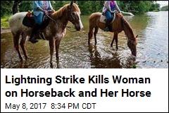 Horseback Rider, Horse Killed by Lightning in Colorado