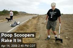 Poop Scoopers Rake It In