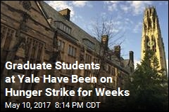 Graduate Students at Yale Have Been on Hunger Strike for Weeks