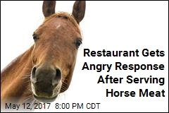 Restaurant Gets Angry Response After Serving Horse Meat