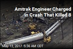 Amtrak Engineer Charged in Crash That Killed 8