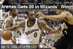 Arenas Gets 20 in Wizards' Win