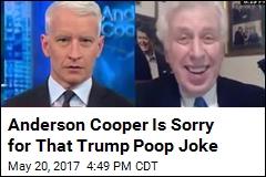 Anderson Cooper Is Sorry for That Trump Poop Joke