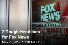 2 Tough Headlines for Fox News