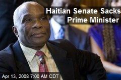 Haitian Senate Sacks Prime Minister