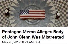 Memo: Mortuary Chief Offered Peeks at John Glenn's Body