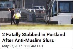 2 Good Samaritans Fatally Stabbed on Portland Train