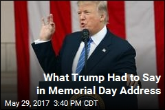 What Trump Had to Say in Memorial Day Address