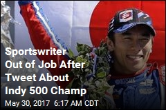Sportswriter Out of Job After Tweet About Indy 500 Champ