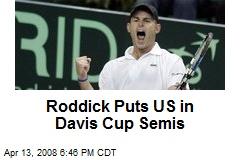 Roddick Puts US in Davis Cup Semis