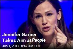 Jennifer Garner Takes Aim at People