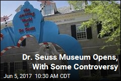 Dr. Seuss Museum Open for Business
