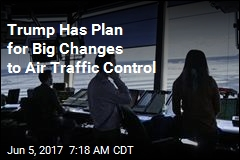 Trump to Set Out Plan to Privatize Air Traffic Control