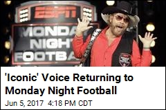 'Iconic' Voice Returning to Monday Night Football