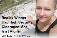 Reality Winner Just One of Many Youths With High Security Clearance