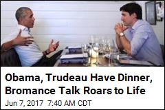 Obama, Trudeau Have Dinner, Bromance Talk Roars to Life