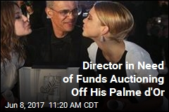 Director in Need of Funds Auctioning Off His Palme d'Or