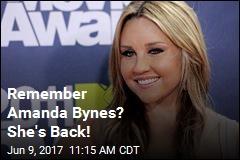 Remember Amanda Bynes? She's Back!