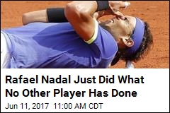 Rafael Nadal Just Did What No Other Player Has Done