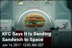 KFC Says It Is Sending Sandwich to Space