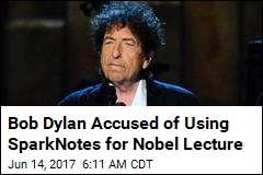 Bob Dylan Accused of Using SparkNotes for Nobel Lecture
