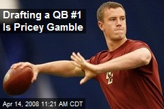 Drafting a QB #1 Is Pricey Gamble