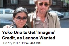Yoko Ono to Get 'Imagine' Credit, as Lennon Wanted
