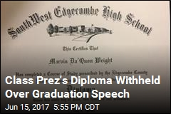 Class Prez Refuses to Read School's Graduation Speech