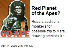 Red Planet of the Apes?