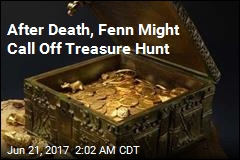 Forrest Fenn Might Call Off Treasure Hunt