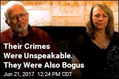 Their Crimes Were Unspeakable. They Were Also Bogus