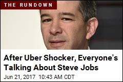 After Uber Shocker, Everyone's Talking About Steve Jobs