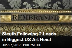 Sleuth Following 2 Leads in Biggest US Art Heist