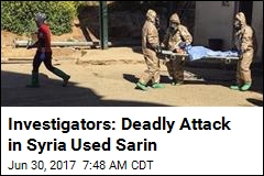 Investigators: Deadly Attack in Syria Used Sarin