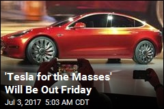 Lower-Priced Tesla Will Be Out Friday