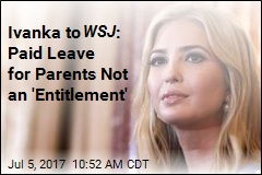 Ivanka Pens Letter to WSJ on Paid Leave for Parents