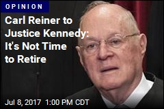 Carl Reiner to Justice Kennedy: It's Not Time to Retire