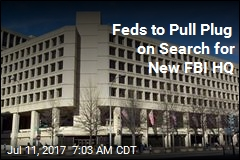 Feds to Call Off Search for New FBI HQ: Report