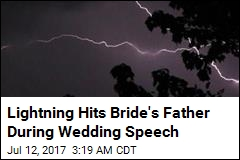 Lightning Hits Bride's Father During Wedding Speech