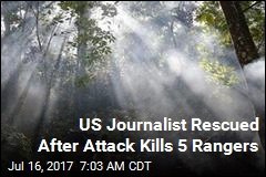 US Journalist Rescued After Attack Kills 5 Rangers