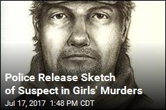 Police Release Sketch of Suspect in Girls' Murders