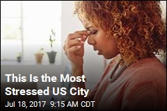 5 Most and Least Stressed US Cities