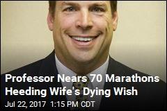 Professor Nears 70 Marathons Heeding Wife's Dying Wish